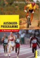 Ausdauerprogramme - Erfolgstraining für alle Sportarten